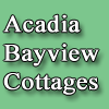 Acadia Bayview Cottages Vacation Homes